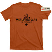 Merle Haggard for President of the United States Music Tee T Shirt
