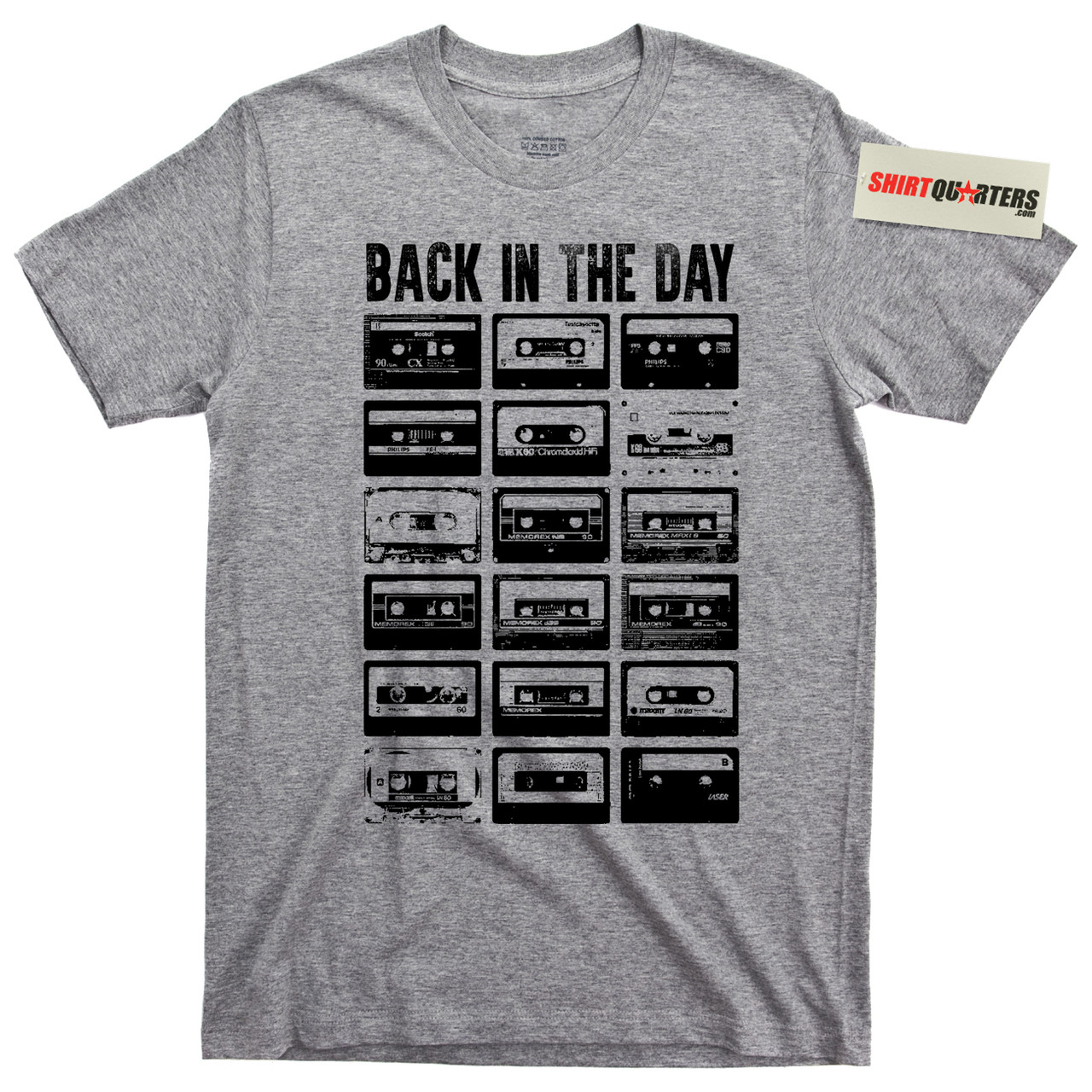 9d104f0852a Back in the Day Old School Cassette Tape T Shirts - Shirtquarters