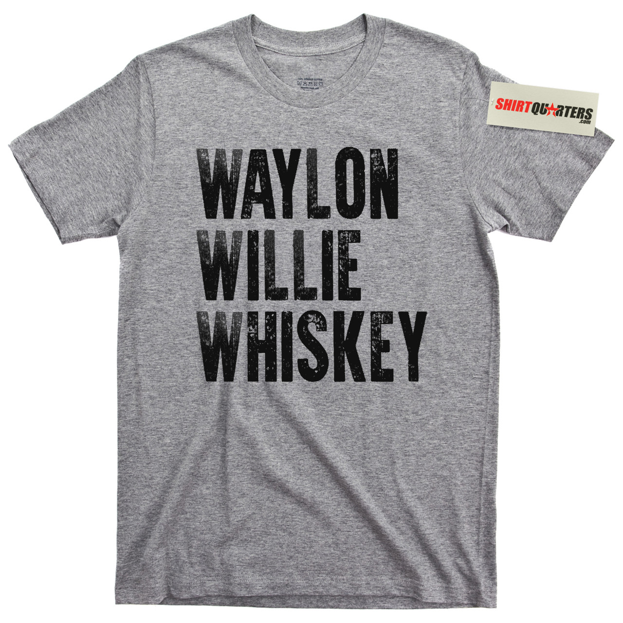 12c8b4fa Waylon Willie and Whiskey T Shirt - Shirtquarters