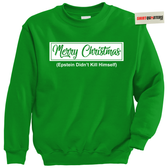 Merry Christmas Epstein Didn't Kill Himself Tacky Sweater Sweatshirt