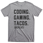 Coding and Online Gaming Eat Tacos Repeat Gamer Nerdy Geek Video Games Tee T shirt