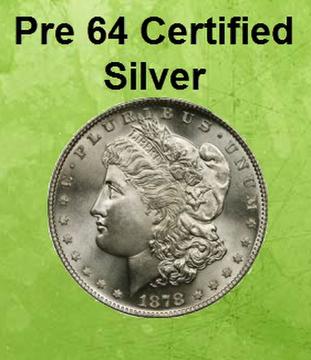 Pre 64 Certified Silver