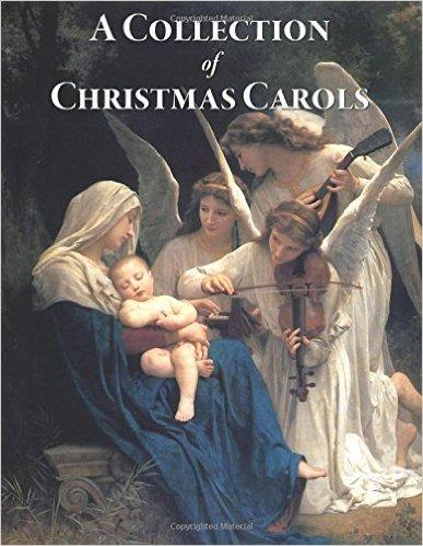A Collectio of Christmas Carols, caroling book