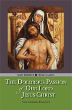 The Dolores Passion of Our Lord Jesus Christ