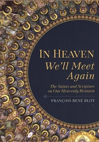 In Heaven We'll Meet Again