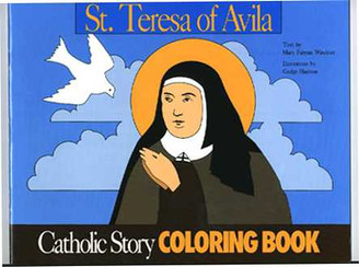 St. Teresa of Avila Catholic Story Coloring Book