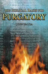The Biblical Basis for Purgatory - Book