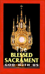 The Blessed Sacrament - God With Us Book