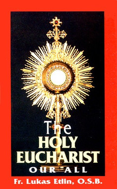 The Holy Eucharist, Our All Book