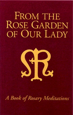 From the Rose Garden of Our Lady Book