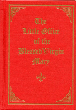 The Little Office of the Blessed Virgin Mary Book