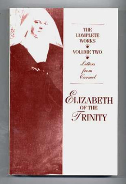 Elizabeth of the Trinity: The Complete Works - Volume Two