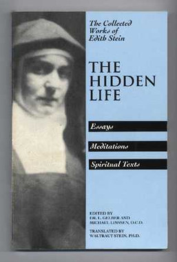 The Hidden Life - The Collected Works of Edith Stein Book