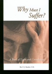 Why Must I Suffer? Book