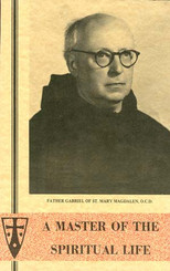 A Master of the Spiritual Life - Father Gabriel of St. Mary Magdalene Book