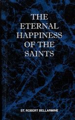 The Eternal Happiness of the Saints Book