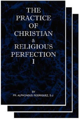 The Practice of Christian & Religious Perfection Book
