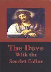 The Dove With the Scarlet Collar - Book