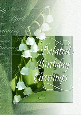 Belated Birthday Greetings Card