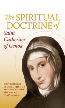 The Spiritual Doctrine of Saint Catherine of Genoa