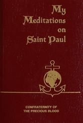 My Meditations on Saint Paul