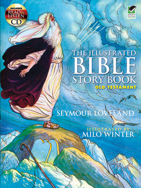 The Illustrated Bible Story Book - Old Testament