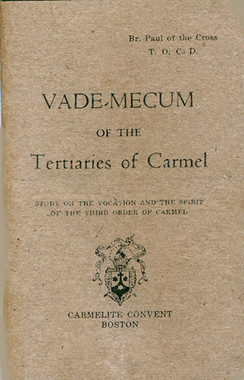 VADE-MECUM of the Carmelite Tertiaries of Carmel