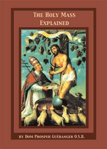 The Holy Mass Explained