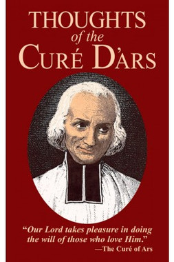 Thoughts of the Curé D'ars