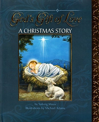 Sisters of Carmel: God\'s Gift of Love: A Christmas Story