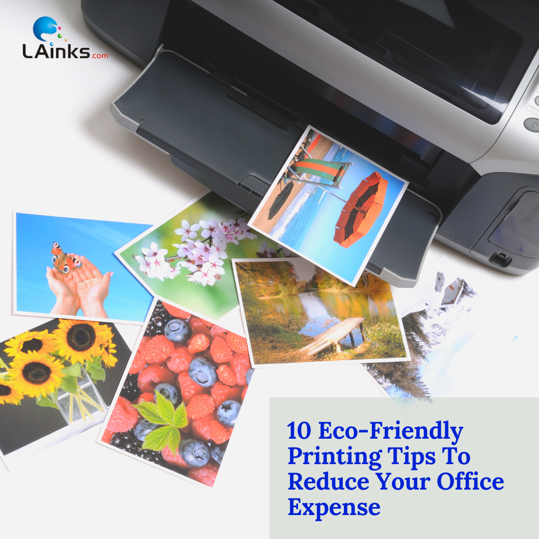 10 Eco-Friendly Printing Tips To Reduce Your Office Expense