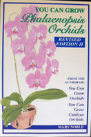 YOU CAN GROW PHALAENOPSIS ORCHIDS