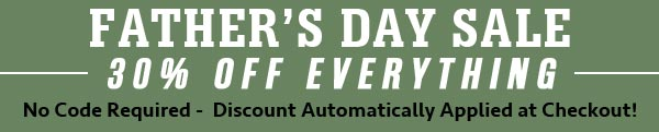 Father's Day Sale - 30% OFF Everything