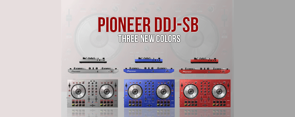 Pioneer DDJ SB available in three new color, red, blue, and silver