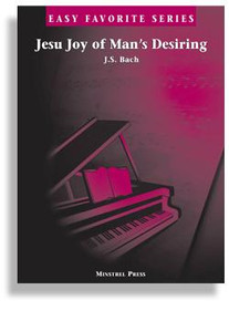Jesu Joy Of Mans Desiring * Easy Favorite