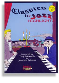 Classics to Jazz * Complete Highlight Edition * with CD
