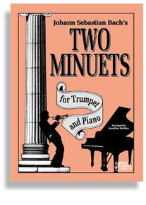Bach's Two Minuets For Trumpet & Piano