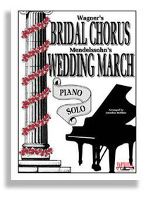 Bridal Chorus and Wedding March Piano Solo