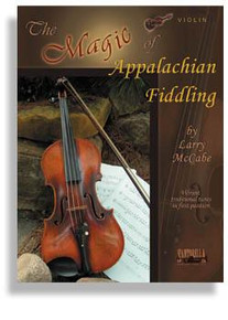 The Magic of Appalachian Fiddling * Violin