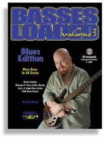 Basses Loaded * Volume 3 * Blues Edition