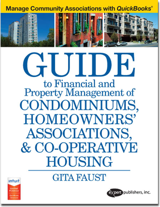 Guide to Financial and Property Management of Condominiums Homeowners' Associations, & Co-Operative Housing