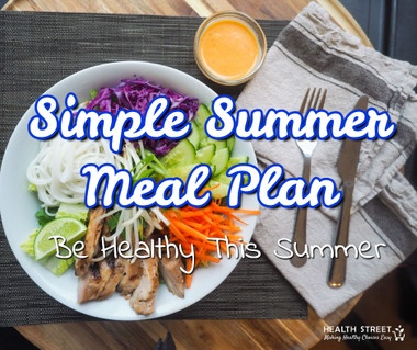 The Simple Summer Meal Plan 7 Days of healthy, seasonal, real food for you and your family