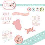 Rock A Bye Girl SVG Cut Files #2