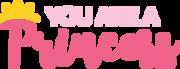 You Are A Princess SVG Cut File
