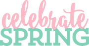 Celebrate Spring SVG Cut File