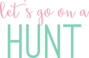 Let's Go On A Hunt SVG Cut File