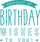 Happiest Of Birthday Wishes To You SVG Cut File