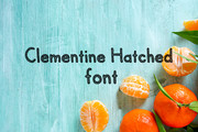 Clementine Hatched Font