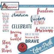Celebrate America SVG Cut Files #1