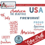 Celebrate America SVG Cut Files #3